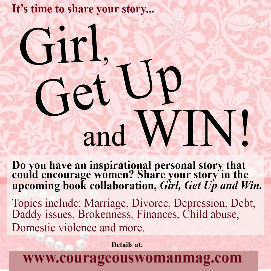 Share Your Story: Girl Get Up and Win Anthology