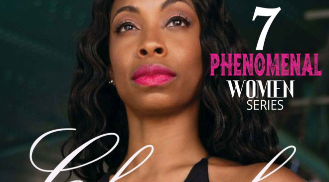 Chanel Spencer: 7 Phenomenal Women Series